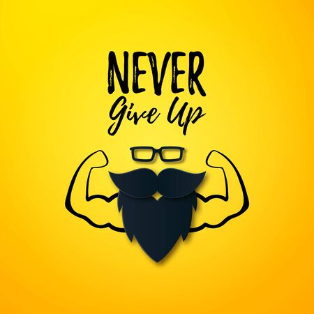 Vector Never give up Motivational quote on yellow layout with biceps muscle, men Glasses, Mustache, Beard. Bodybuilder arms sign. For fitness club, gym. Fathers Day gift Illusztráció