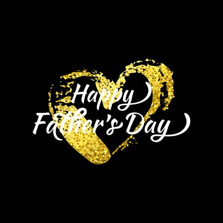 Vector Cool Beautiful Happy Father Day greeting phrase. Golden glittering ink Heart. Cute Father, Dad gift or postcard on your blog, website, article Illusztráció