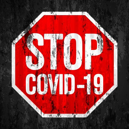 Stop covid-19 road sign grunge texture background. Vector illustration.