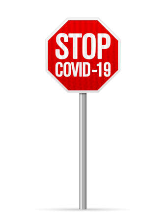 Road sign stop covid-19 on a white background. Vector illustration.