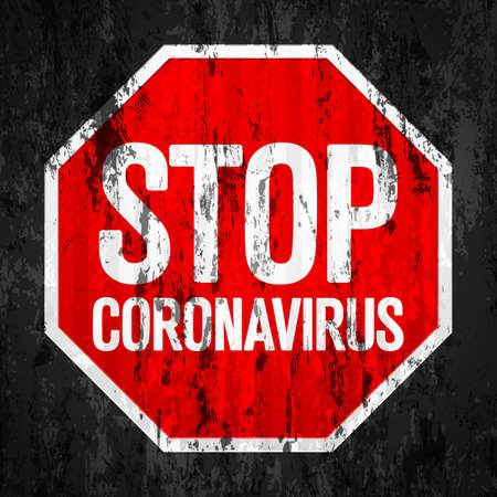 Stop coronavirus road sign grunge texture background. Vector illustration.