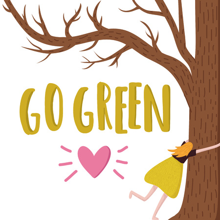 Vector illustration with woman hugging tree and lettering text - go green. Pink heart with rays.