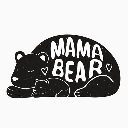 Illustration with lettering quote - Mama bear Illustration