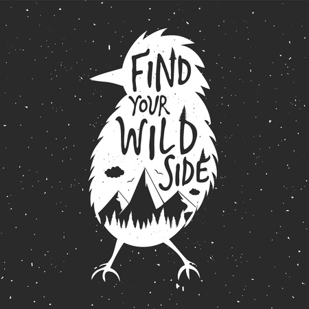 Typography poster with quote - Find your wild side. Vectores