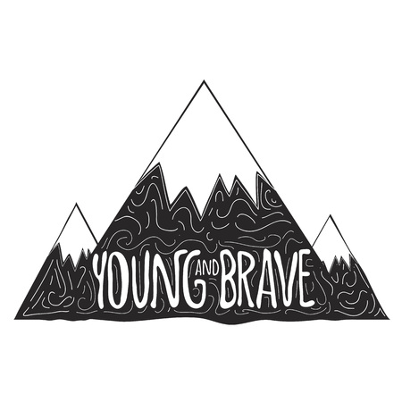 Young and Brave. Doodle art with text, trendy typography poster, simple print design.