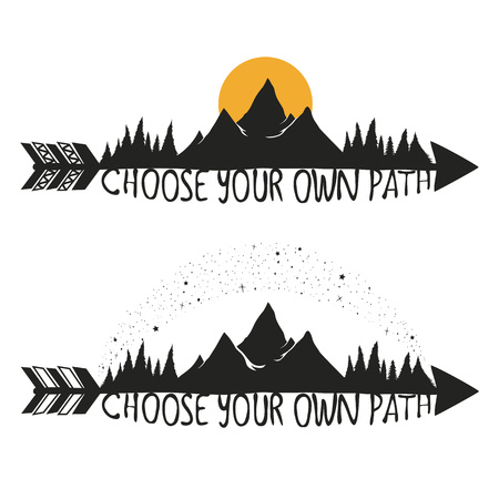 Illustration with arrows, mountain peaks, pine forest, Milky way, Sun and lettering text - Choose your own path. Motivational and inspirational trendy typography poster set with quote