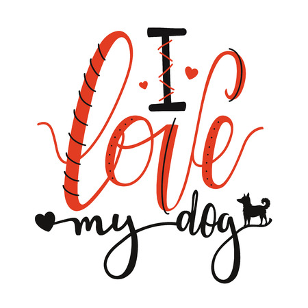 Cute lettering print design with domestic animal silhouette - I love my dog