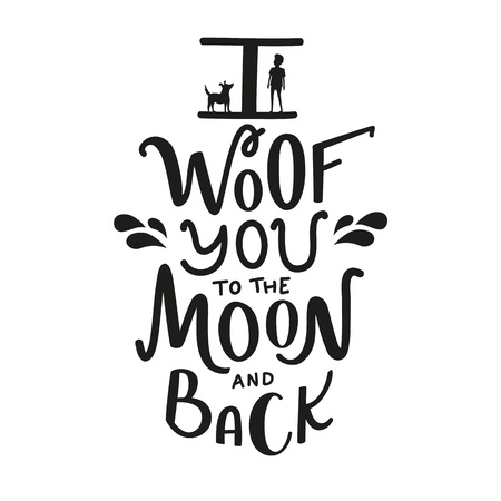 Vector illustration with dog and boy silhouette and lettering quote I woof you to the moon and back. Funny domestic pet lovers typography poster Ilustração