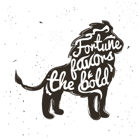 Vector hand drawn typography poster with Lion. Fortune favors the bold. Inspirational and motivational illustration Vectores