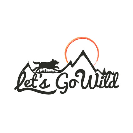 Vector hand drawn typography poster with running wolf, mountains and trees. Lets go wild. Inspirational and motivational illustration