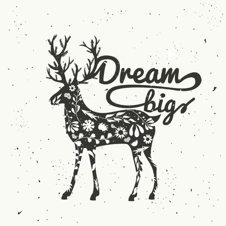 Inspirational typography poster with deer. Dream big