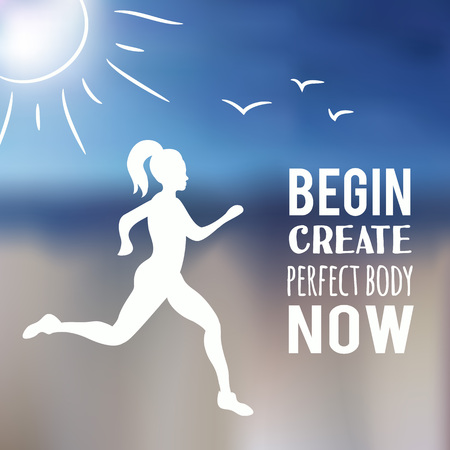 Running woman with blur beach background and text - begin create perfect body now. Inspirational and motivational poster