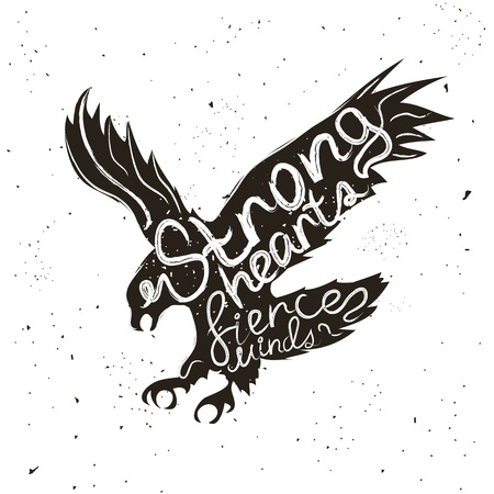 Inspirational and motivational hipster style illustration with eagle