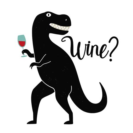 Vector illustration with dinosaur holding wineglass and lettering word Wine. Funny typography poster with t-rex, vintage style apparel print design Illustration