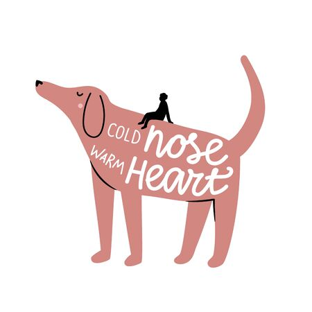 Vector illustration with man, big dog and lettering quote. Cold nose warm heart. Inspirational dog lover typography poster with funny phrase