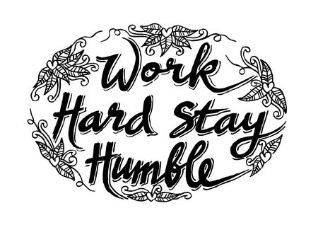 Work hard stay humble Illustration