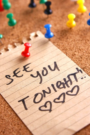 tonight: Message or notice board with see you tonight note