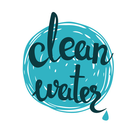 Clean water lettering on blue background. Eco product badge, label. Vector letteryng illustration for banners, posters, t-shirts, cards. Bio, organic product icon.