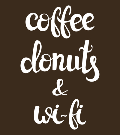 lounge bar: Coffee, internet and donuts lettering. Vector illustration. Handwritten words, food design. Calligraphic. Wi-fi. Hand drawn poster for lounge, bar cafe hotel