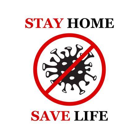 Coronavirus bacteria cell icon, 2019-nCoV. Covid-2019. No infection and stop virus concept. Biohazard. Stay home slogan. Vector illustration