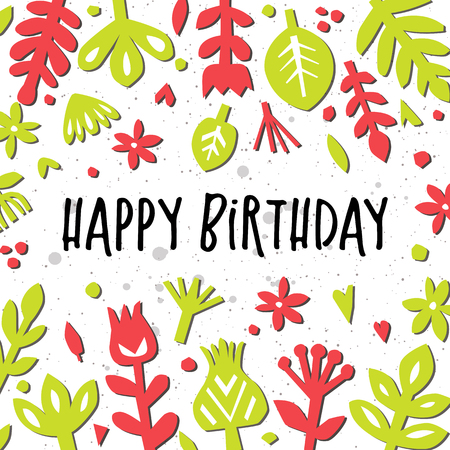 Happy birthday card. Abstract floral background. Postcard or poster with paper floral elements. Cutout florals.