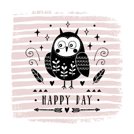 Vector card with cute owl. Illustration for children's prints, greetings, posters, t-shirt, packaging, invites. Postcard with happy day text. Vector illustration for your design.