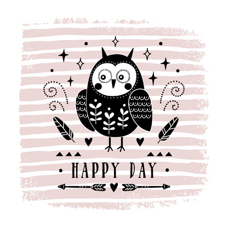 Vector card with cute owl. Illustration for childrens prints, greetings, posters, t-shirt, packaging, invites. Postcard with happy day text. Illustration for your design.