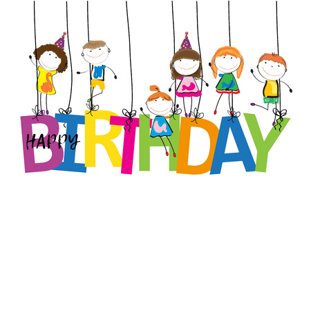 Happy boys and girls with the word birthday Illustration
