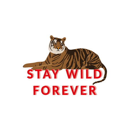Cute tiger and smart quote Stay wild forever - vector illustration