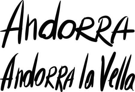 andorra: Andorra, Andorra la Vella, hand-lettered Country and Capital, handmade calligraphy, vector