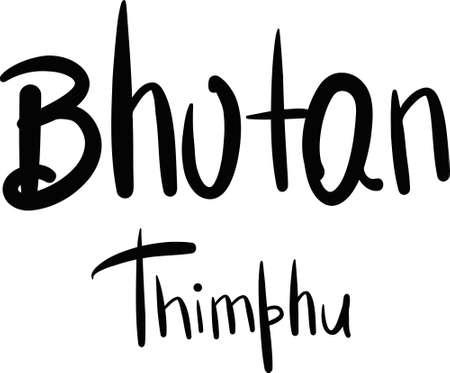 bhutan: Bhutan, Thimphu, hand-lettered Country and Capital, handmade calligraphy, vector Stock Illustratie