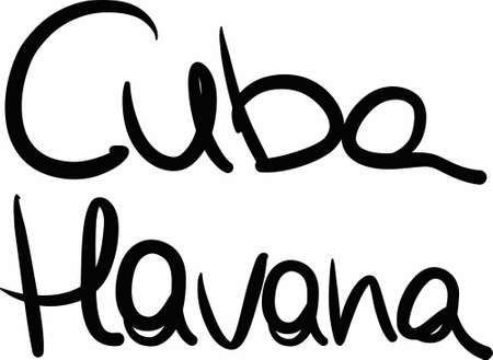 havana cuba: Cuba, Havana, hand-lettered Country and Capital, handmade calligraphy, vector