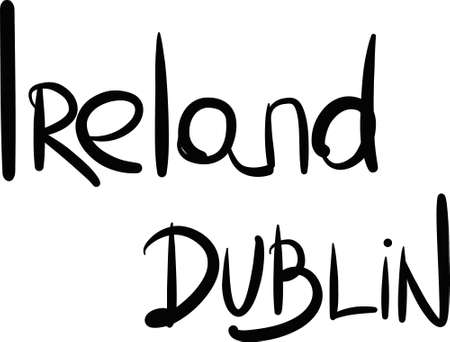 ireland cities: Ireland, Dublin, hand-lettered Country and Capital, handmade calligraphy, vector