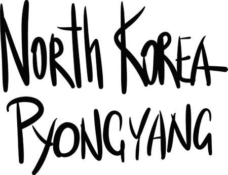 pyongyang: North Korea, Pyongyang, hand-lettered Country and Capital, handmade calligraphy, vector