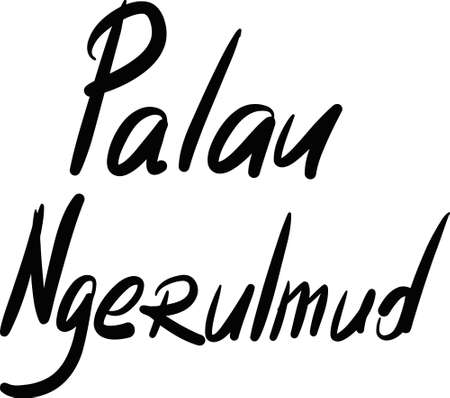 palau: Palau, Ngerulmud, hand-lettered Country and Capital, handmade calligraphy, vector Illustration