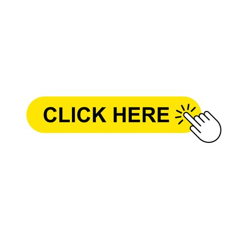 Hand cursor icon with yellow button click here For links to links on the website.vector illustration isolated on white background. Vettoriali