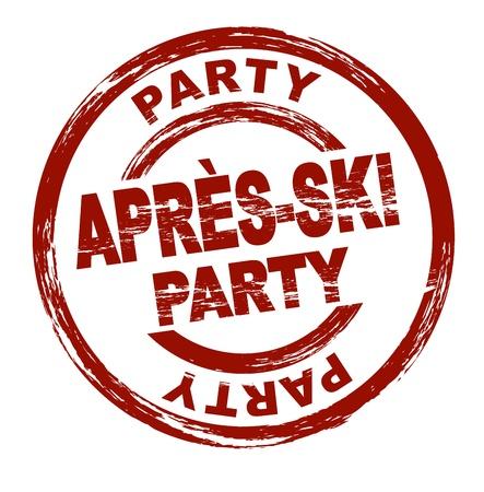winter party: Stilizzato timbro rosso riportante il termine Apres-Ski partito. Tutto su sfondo bianco. Archivio Fotografico