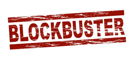 blockbuster: Stylized red stamp showing the term blockbuster. All on white background.  Stock Photo