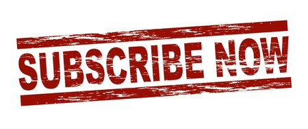 subscription: Stylized red stamp showing the term subscribe now. All on white background.