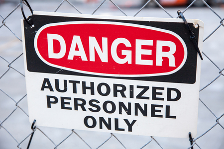 authorized: Danger authorized personnel only