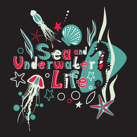 Sea and underwater life littering with jellyfish, seahorse, squid and plants for t-shirts, books, modern design  in cute colors.