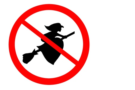 harridan: Sign banning the flying witches