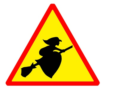 carefully: Sign carefully watch out for flying witches
