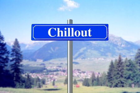 Chillout on blue street sign with landscape