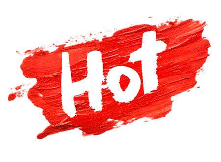 """Rouge coup de rouge à lèvres sur fond blanc avec """"Hot"""" Banque d'images - 60573981"""