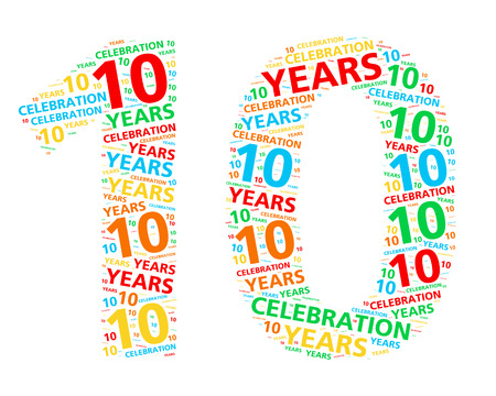 word cloud: Colorful word cloud for celebrating a 10 year birthday or anniversary