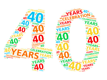 40: Colorful word cloud for celebrating a 40 year birthday or anniversary