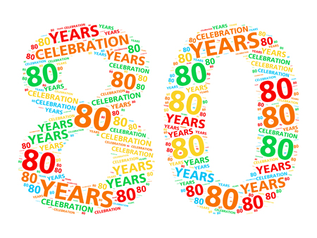 eighty: Colorful word cloud for celebrating a 80 year birthday or anniversary