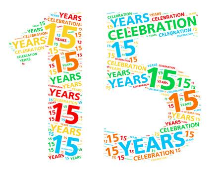 anniversaire: Colorful nuage de mot pour célébrer un anniversaire ou un anniversaire 15 années Banque d'images