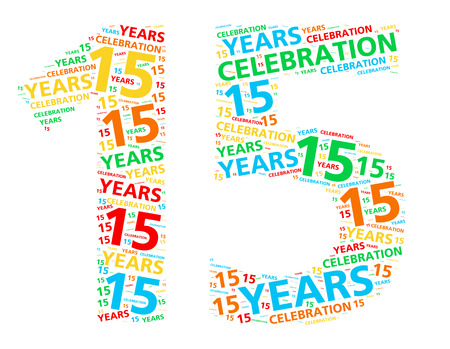 Colorful word cloud for celebrating a 15 year birthday or anniversary